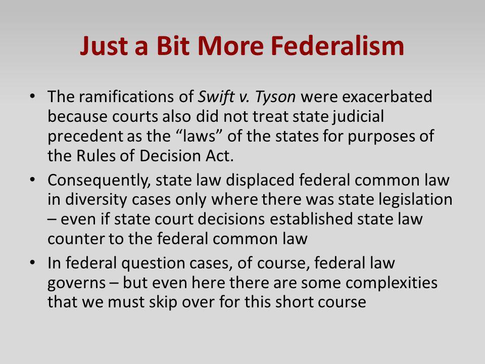 Just a Bit More Federalism