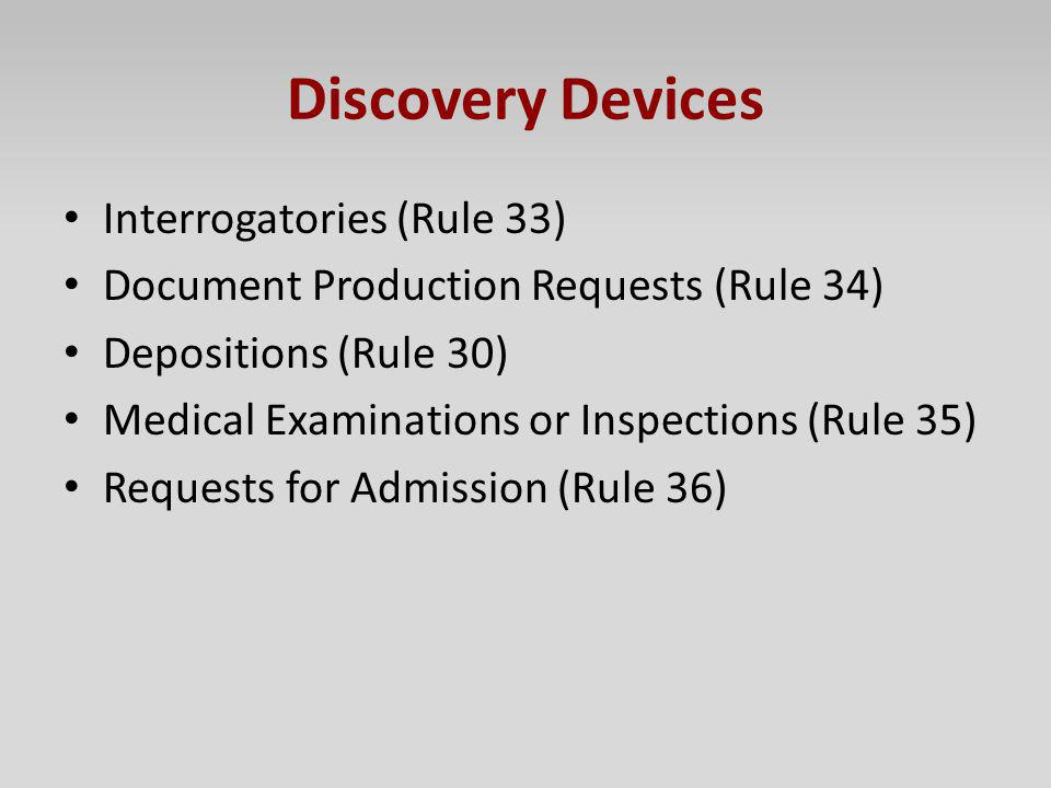 Discovery Devices Interrogatories (Rule 33)