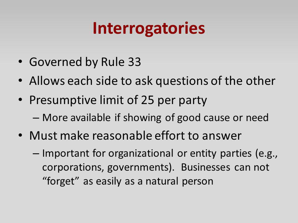 Interrogatories Governed by Rule 33