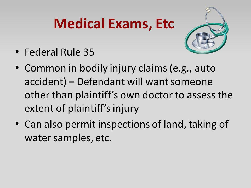 Medical Exams, Etc Federal Rule 35