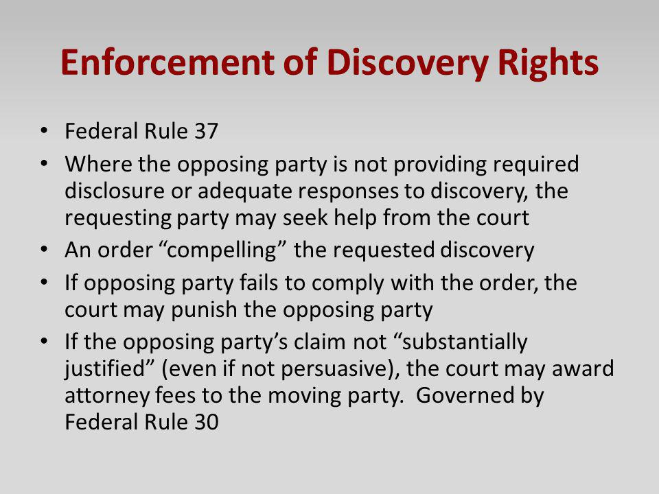 Enforcement of Discovery Rights