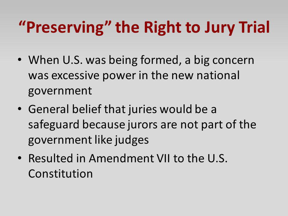 Preserving the Right to Jury Trial