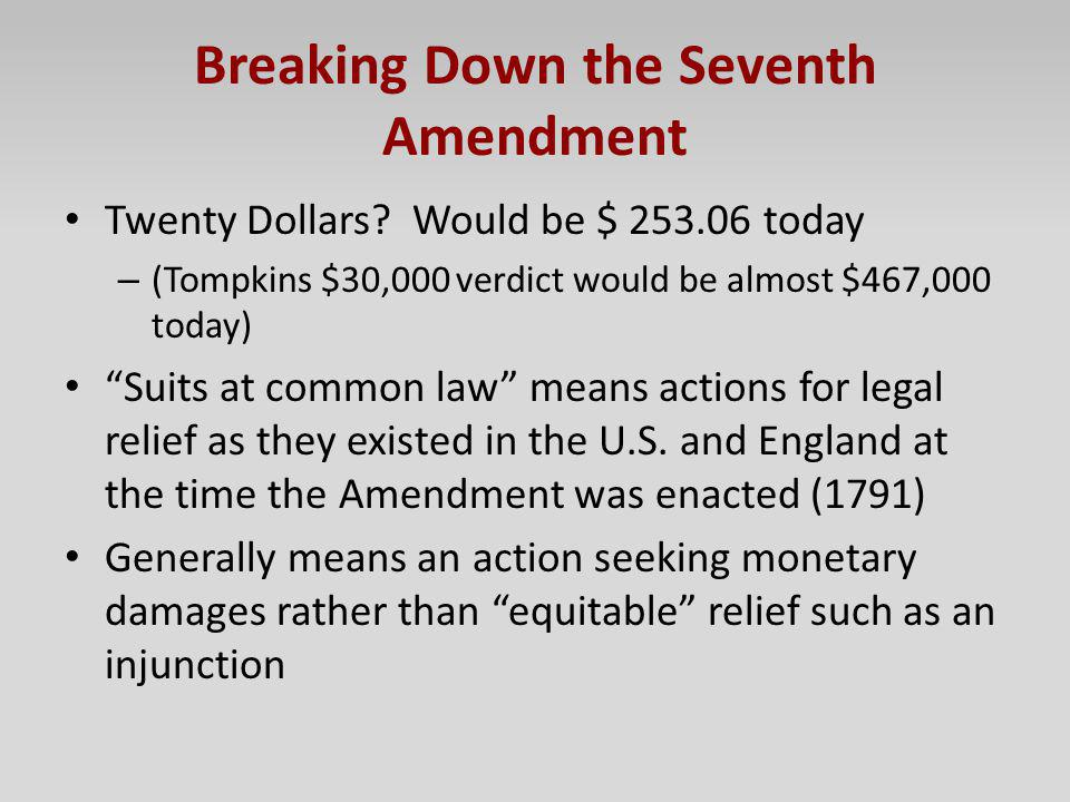 Breaking Down the Seventh Amendment