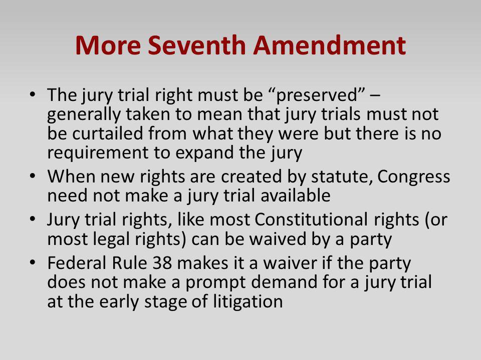 More Seventh Amendment