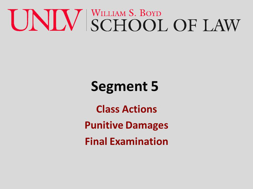 Class Actions Punitive Damages Final Examination