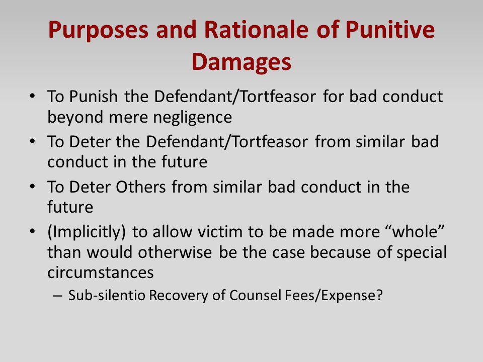 Purposes and Rationale of Punitive Damages