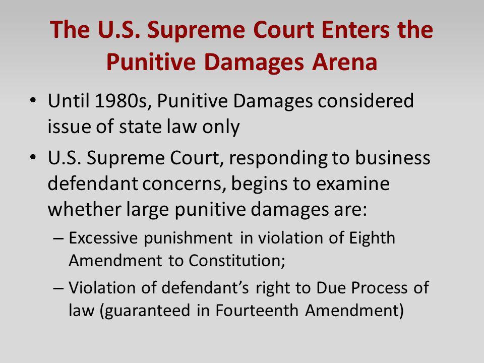 The U.S. Supreme Court Enters the Punitive Damages Arena