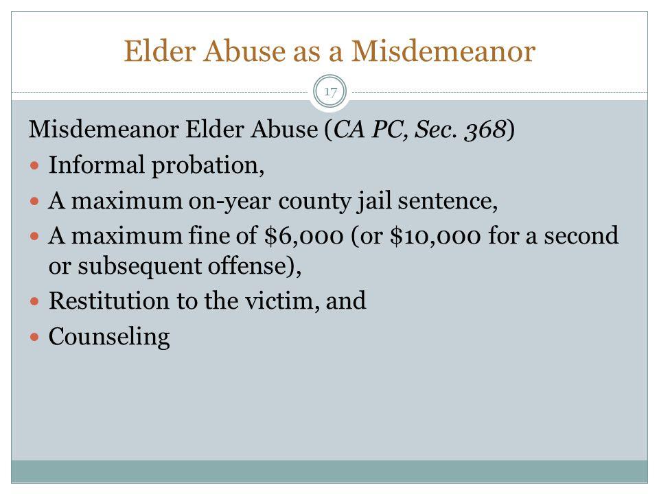 Elder Abuse as a Misdemeanor