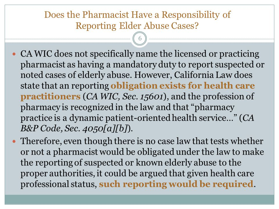 Does the Pharmacist Have a Responsibility of Reporting Elder Abuse Cases