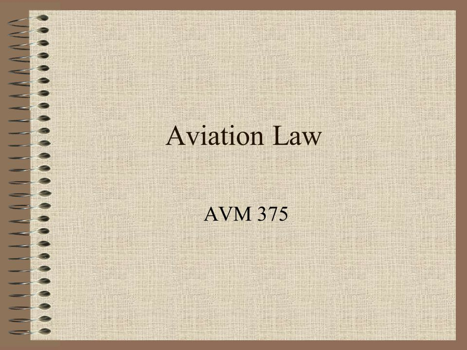 Aviation Law AVM 375