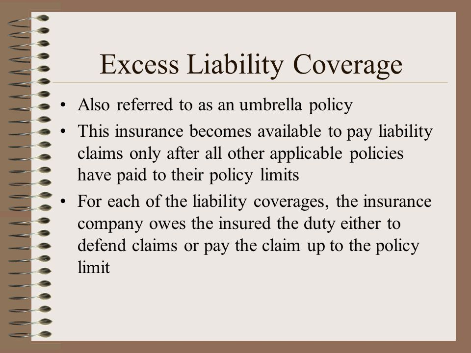 Excess Liability Coverage