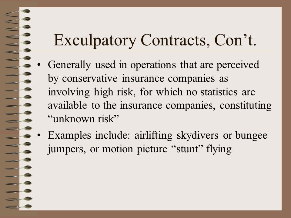 Exculpatory Contracts, Con't.