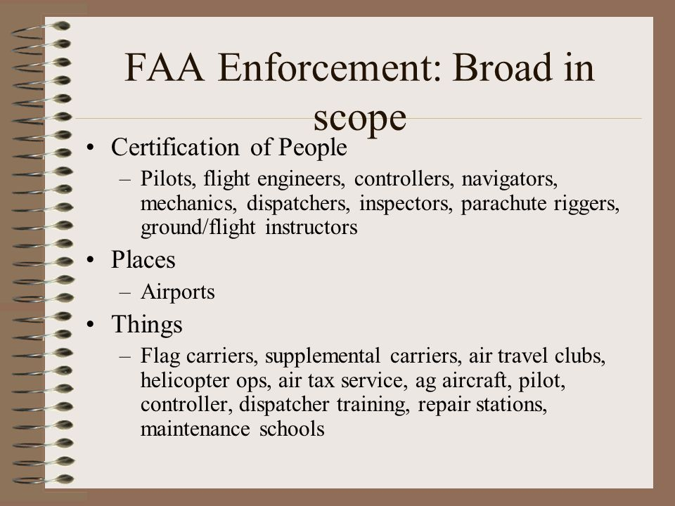 FAA Enforcement: Broad in scope