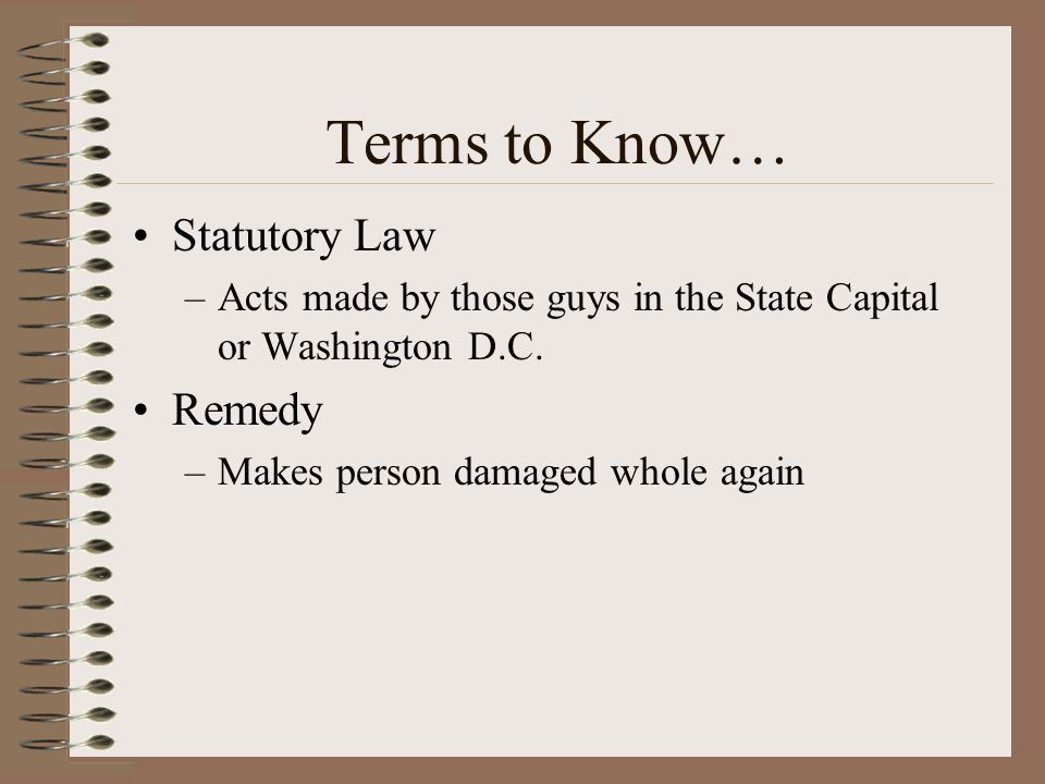Terms to Know… Statutory Law Remedy