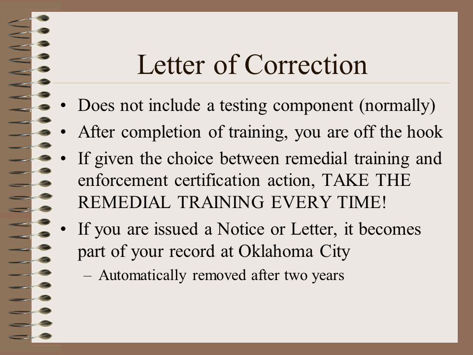 Letter of Correction Does not include a testing component (normally)