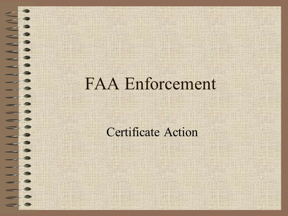 FAA Enforcement Certificate Action