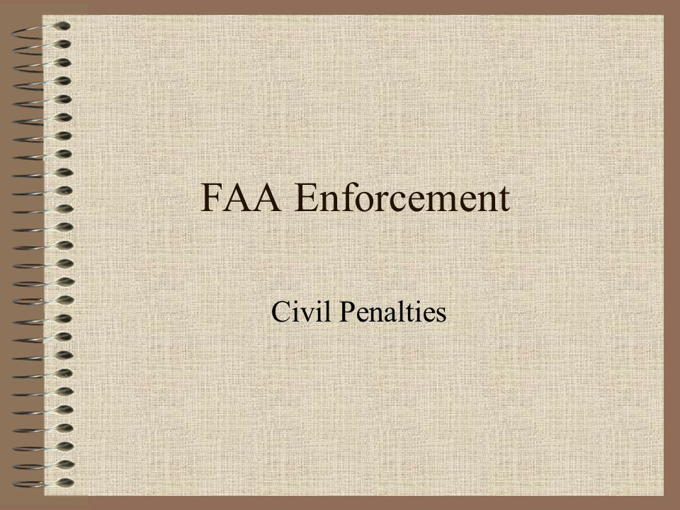 FAA Enforcement Civil Penalties