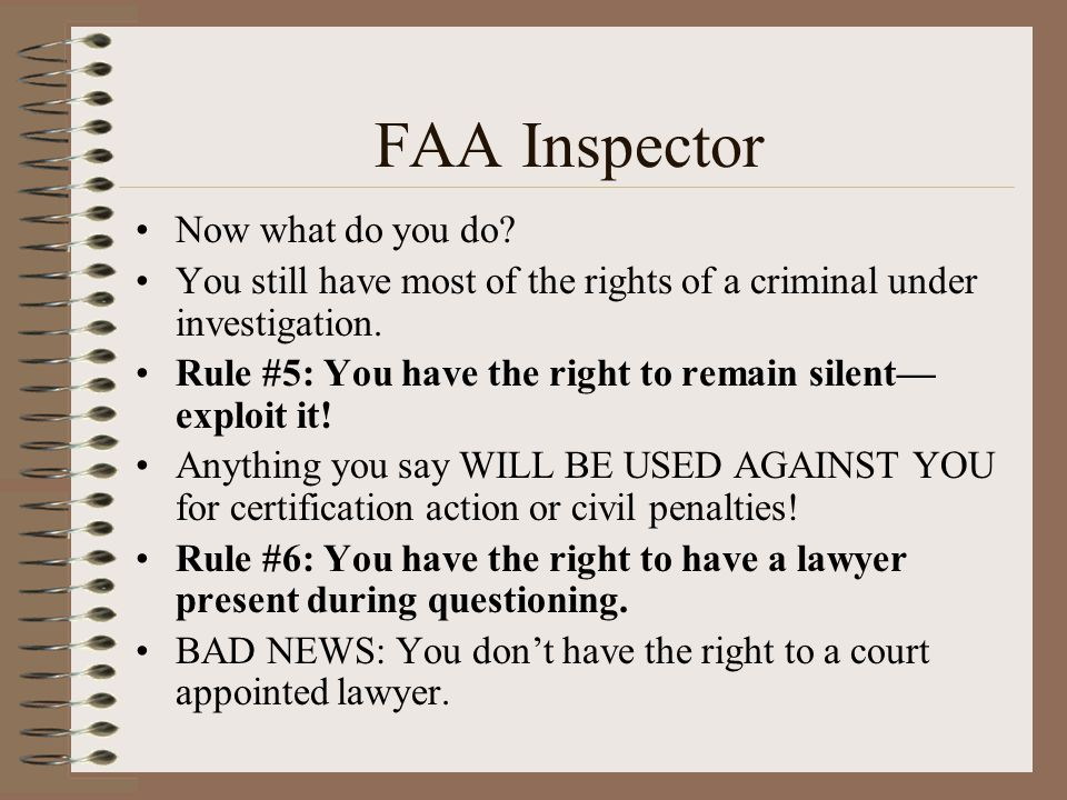 FAA Inspector Now what do you do