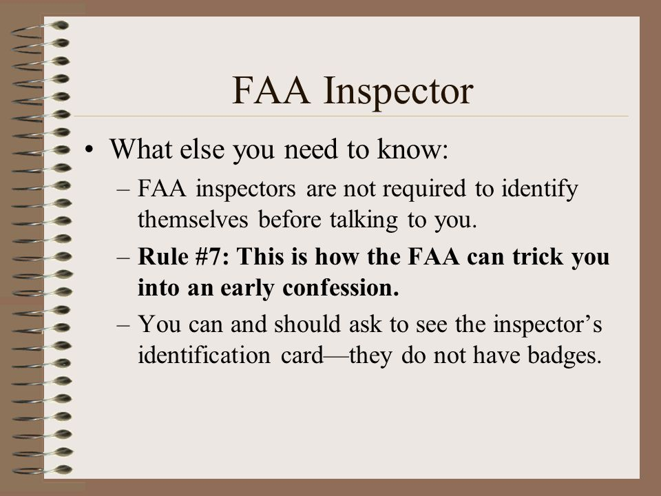 FAA Inspector What else you need to know: