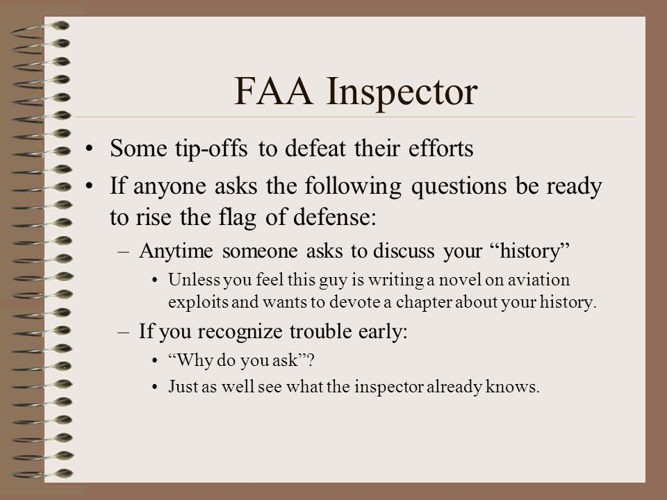 FAA Inspector Some tip-offs to defeat their efforts