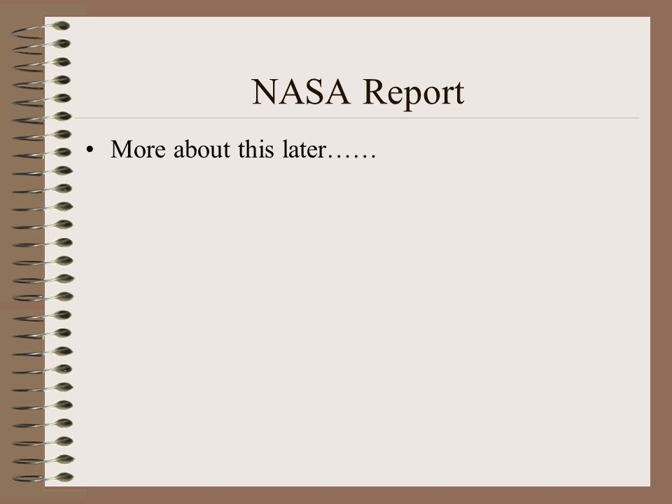 NASA Report More about this later……