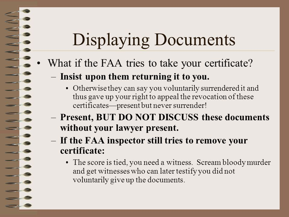 Displaying Documents What if the FAA tries to take your certificate