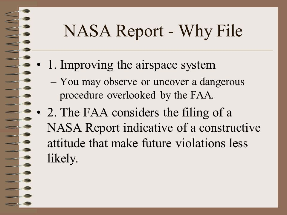NASA Report - Why File 1. Improving the airspace system