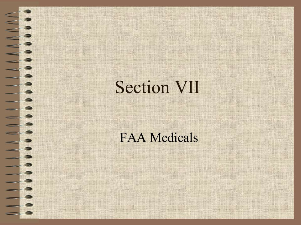 Section VII FAA Medicals