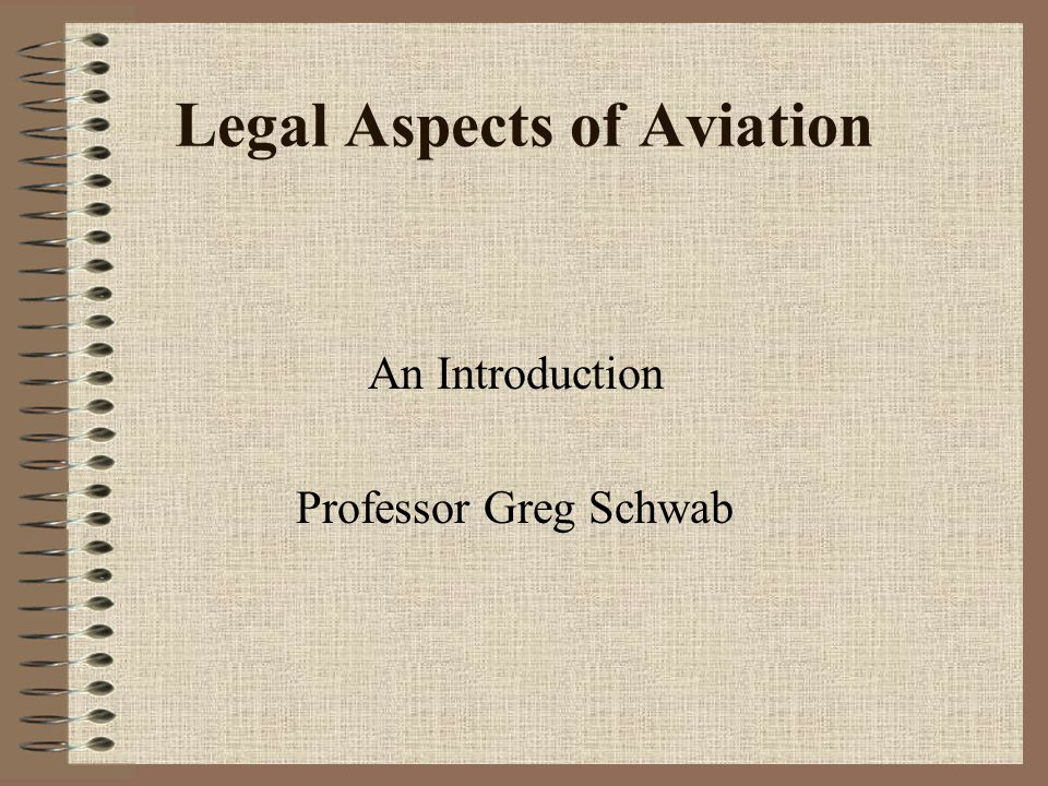 Legal Aspects of Aviation