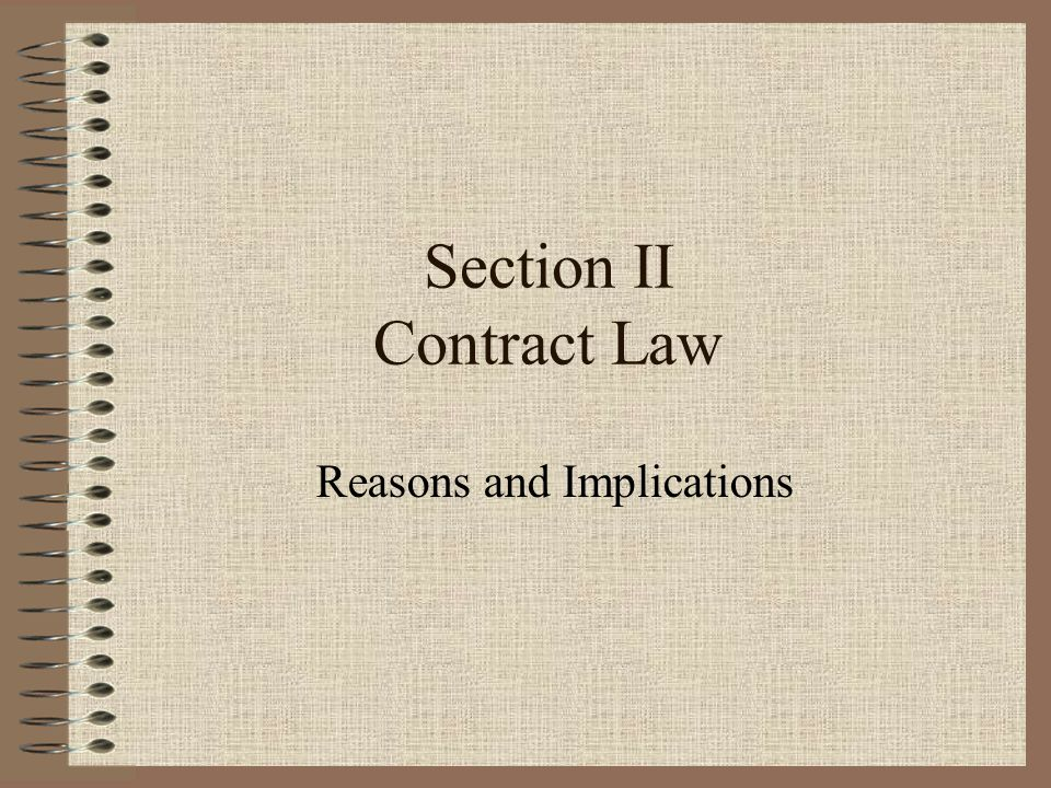 Section II Contract Law