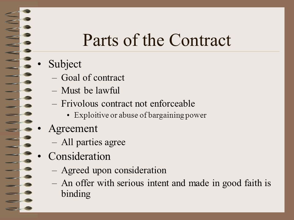Parts of the Contract Subject Agreement Consideration Goal of contract