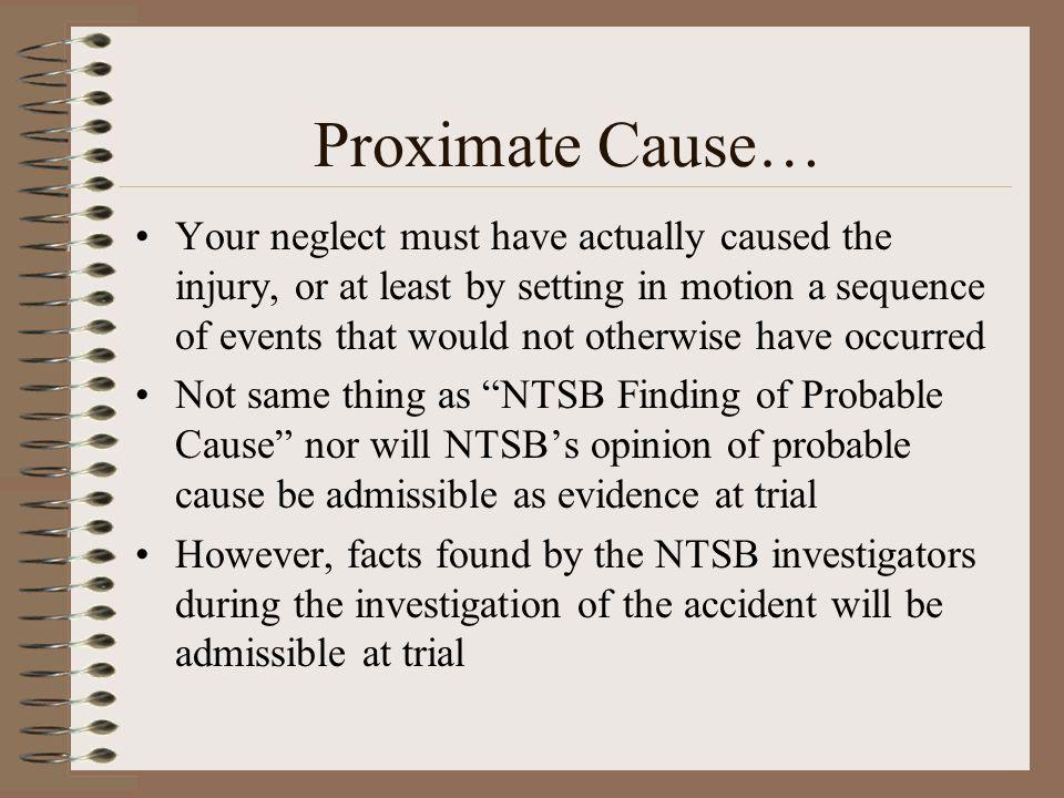 Proximate Cause…