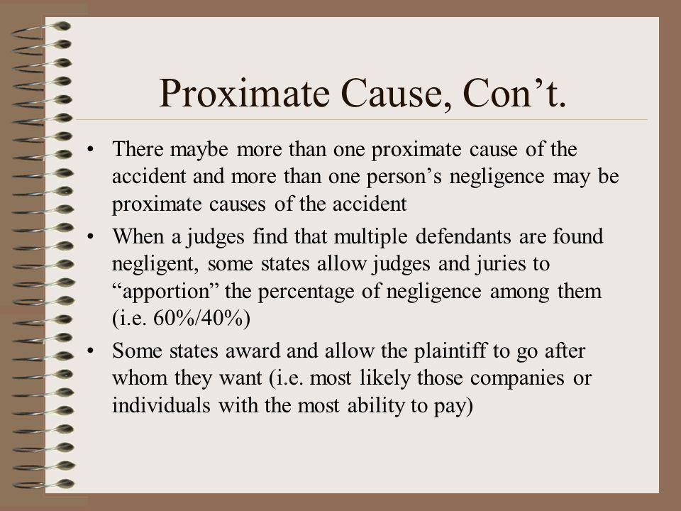Proximate Cause, Con't.