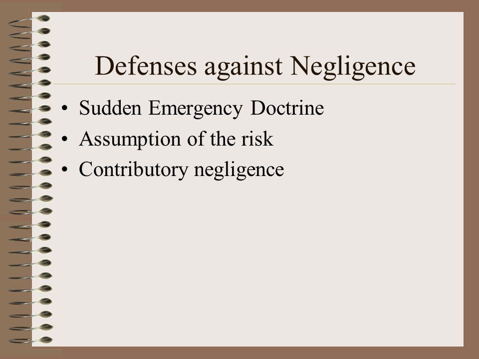 Defenses against Negligence