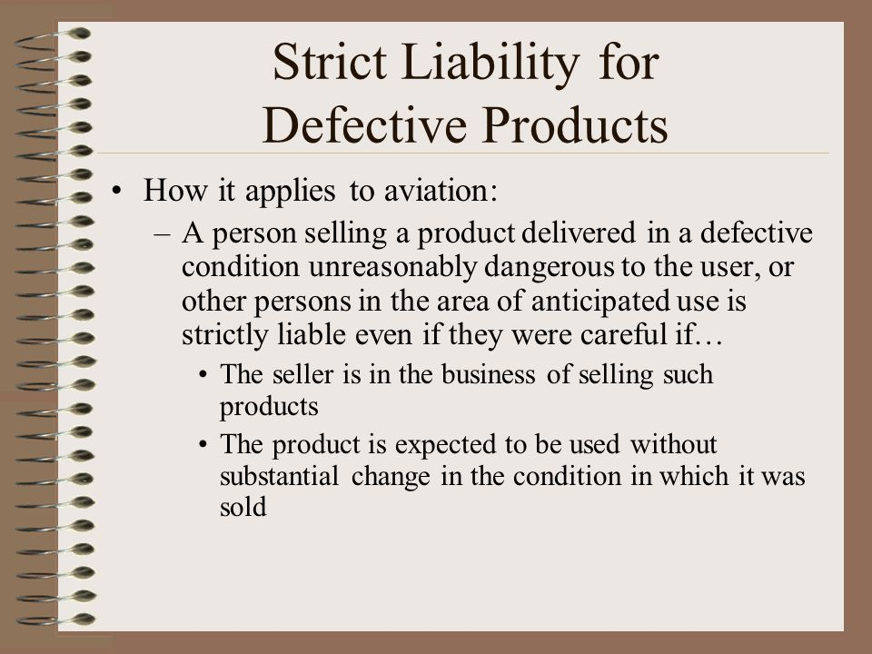 Strict Liability for Defective Products