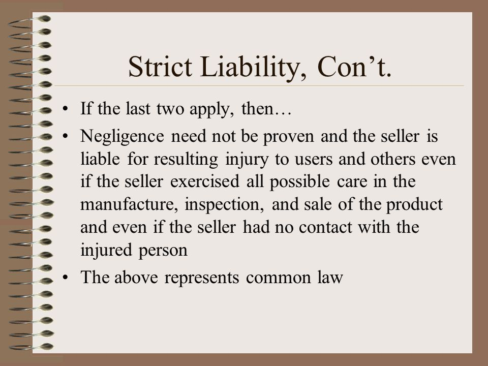 Strict Liability, Con't.