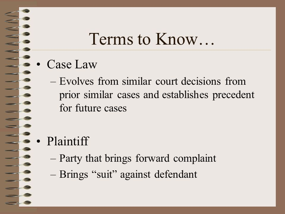 Terms to Know… Case Law Plaintiff