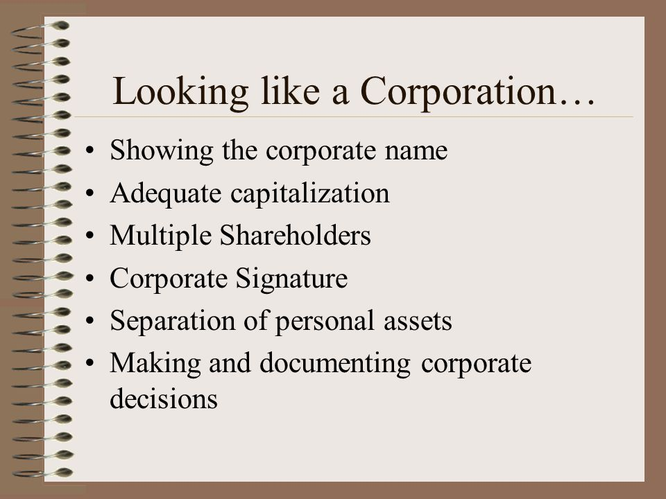 Looking like a Corporation…