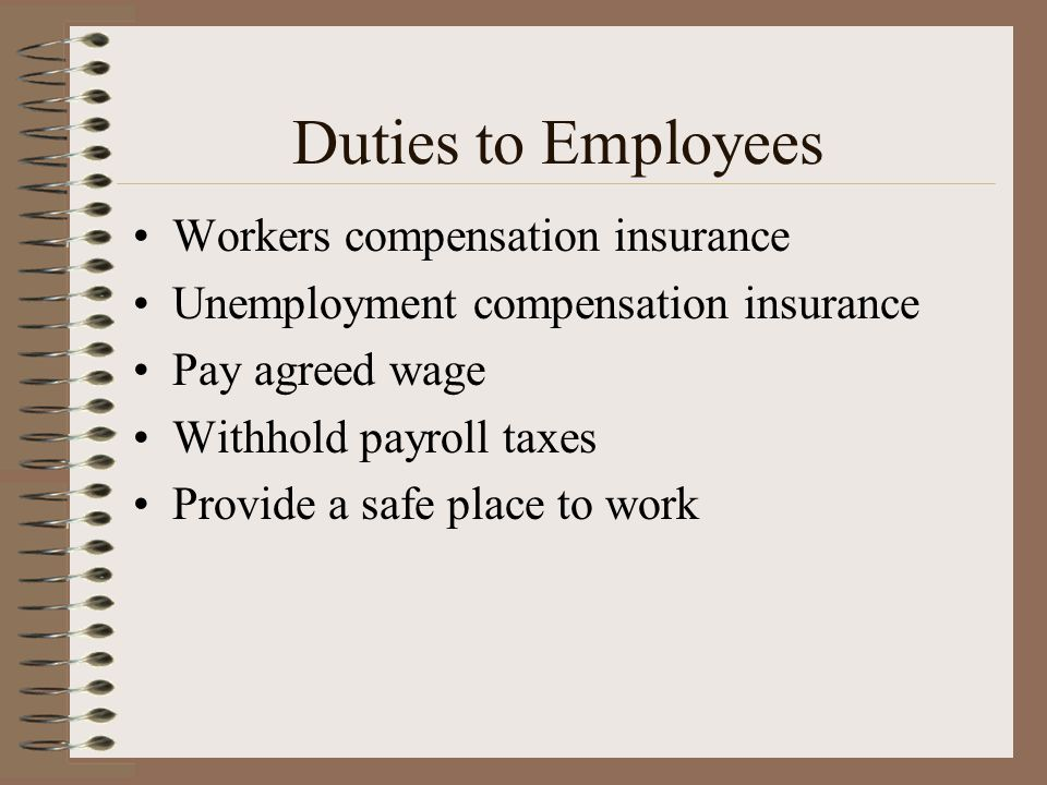Duties to Employees Workers compensation insurance