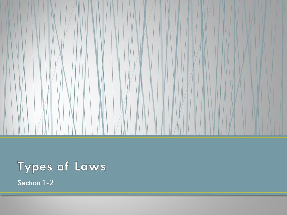 Types of Laws Section 1-2
