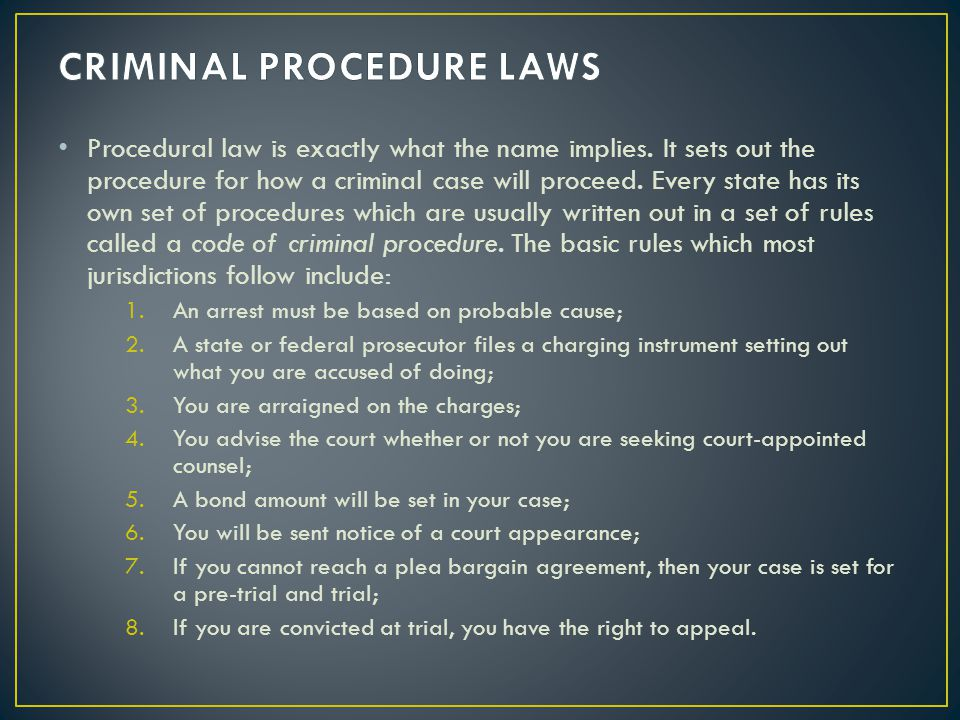 CRIMINAL PROCEDURE LAWS