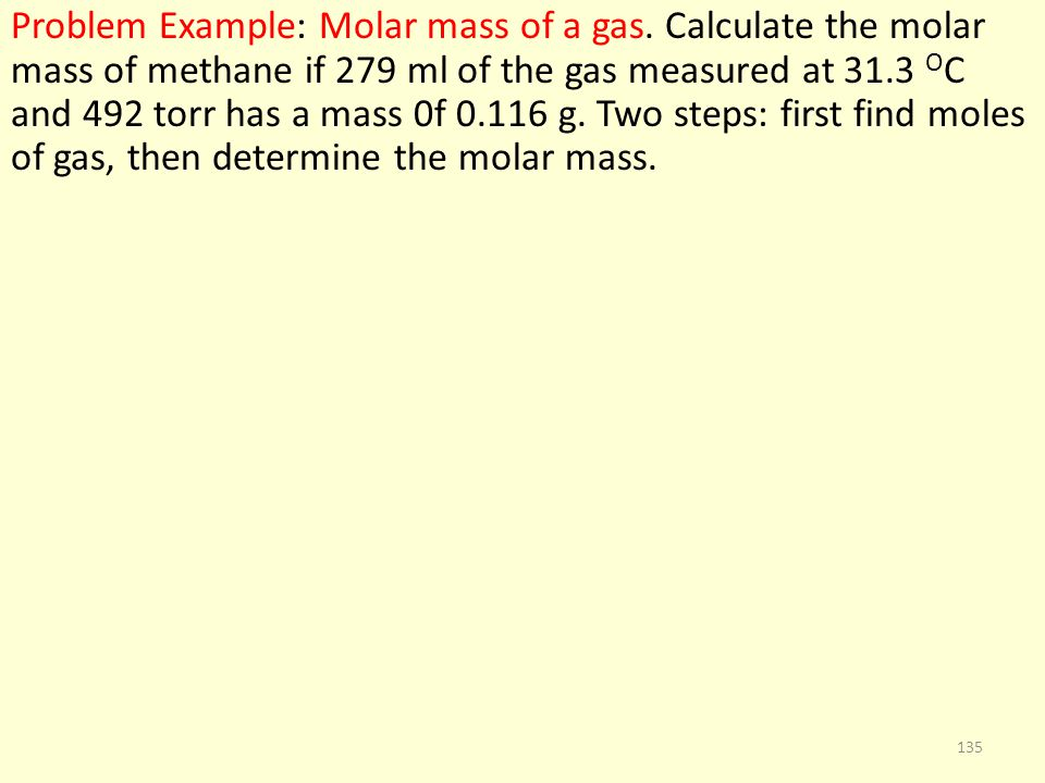 Problem Example: Molar mass of a gas