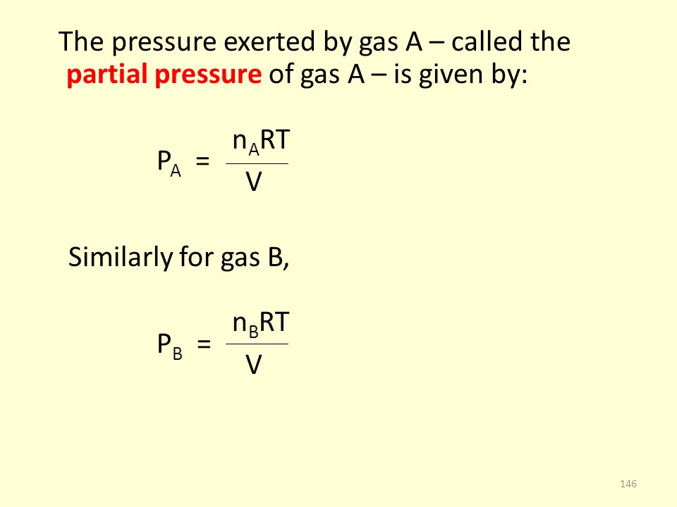 nART PA = V Similarly for gas B, nBRT PB =