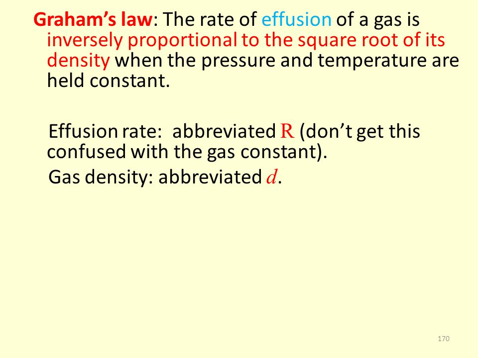 Gas density: abbreviated d.