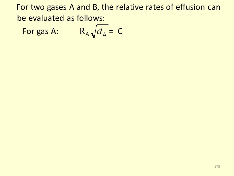 For two gases A and B, the relative rates of effusion can be evaluated as follows: