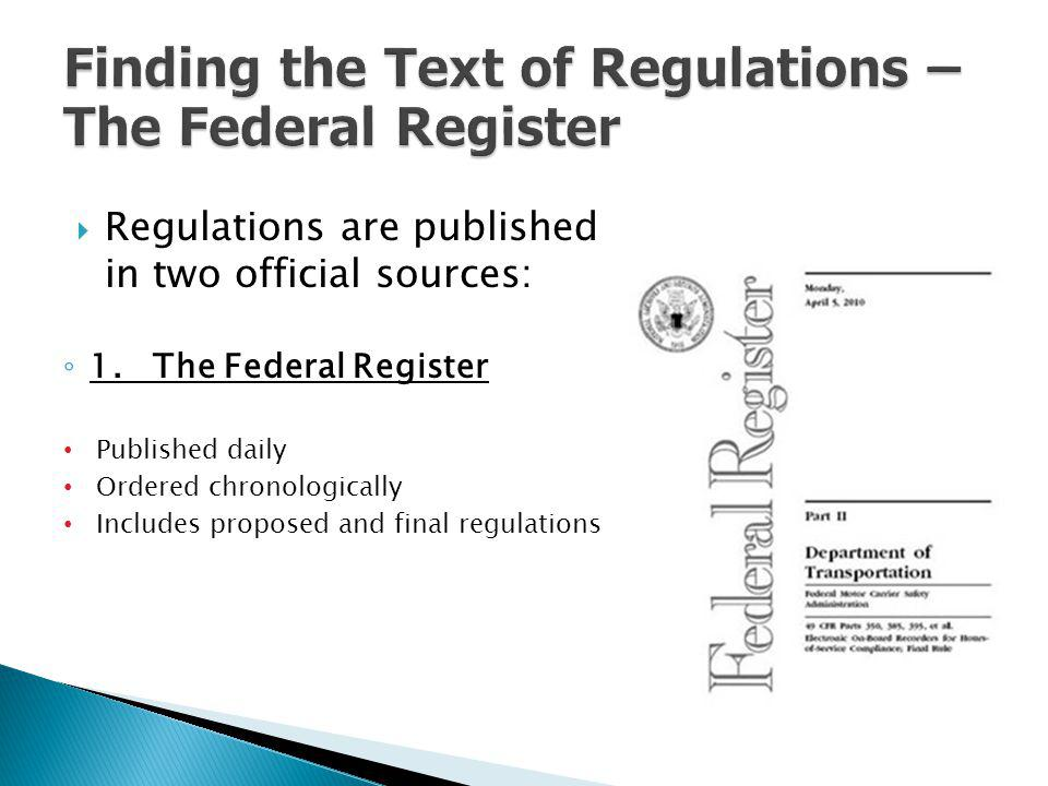 Finding the Text of Regulations – The Federal Register