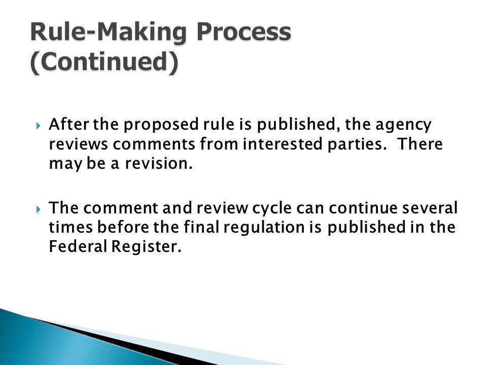 Rule-Making Process (Continued)