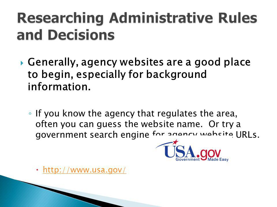 Researching Administrative Rules and Decisions