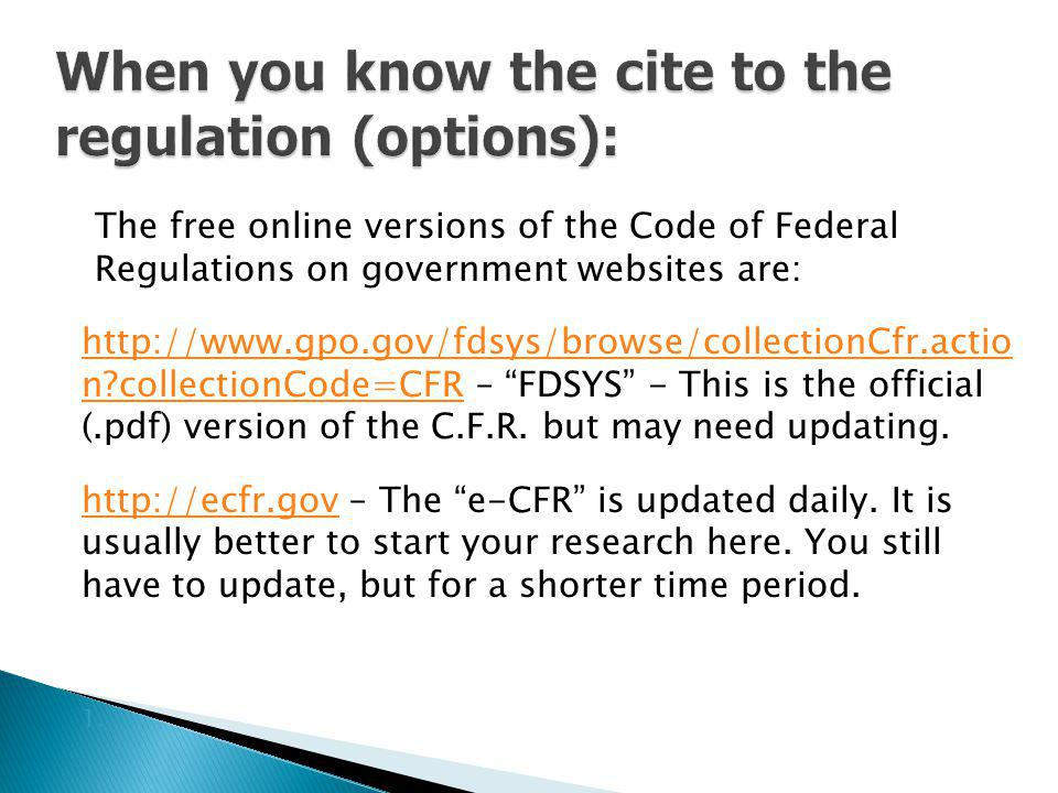 When you know the cite to the regulation (options):