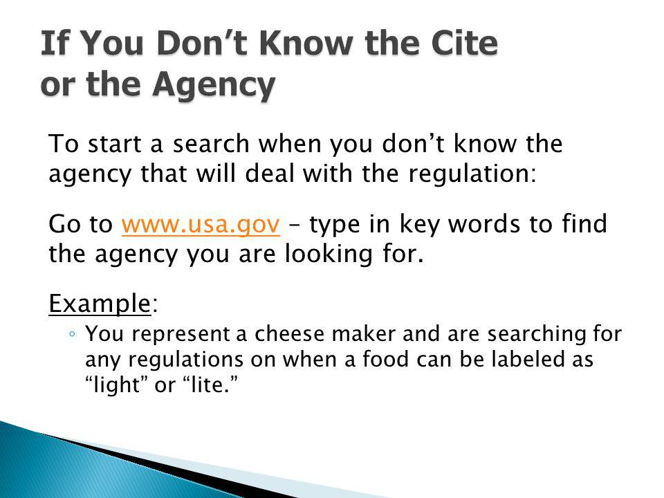 If You Don't Know the Cite or the Agency